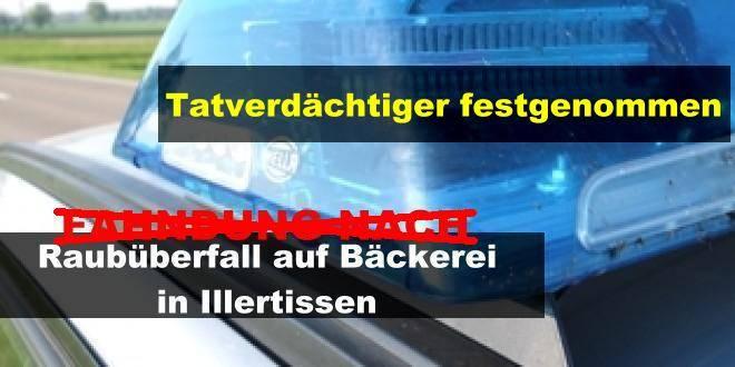 RaubIllertissen,NachrichtenBSAktuell,RaubBäckereiIllertissen,NachrichtenNeu Ulm,