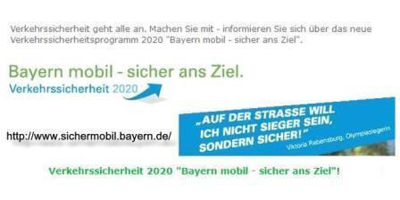 """Verkehrssicherungsprogramm""""Bayernmobil sicheransZiel""""."""