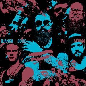 Album Django3000 - Im Sturm