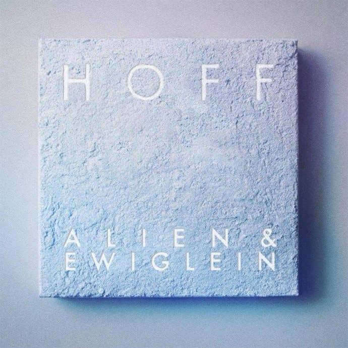 Albumcover Alien & Ewiglein von HOFF