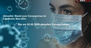 Coronavirus-Mund-Nase-Maske-Kreis-Neu-Ulm – Stand 02052020