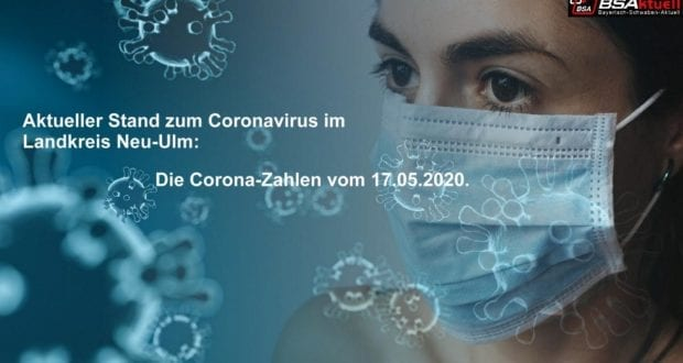 Coronavirus-Mund-Nase-Maske-Kreis-Neu-Ulm – Stand 17052020