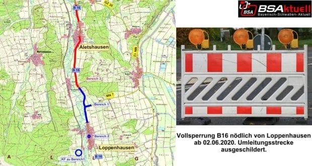 Sperrung B16 Loppenhausen