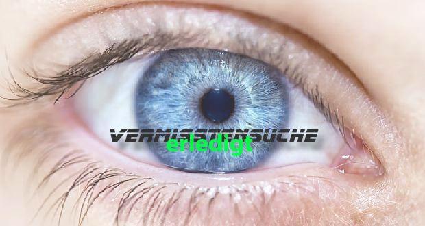 vermisst-Gesucht-Auge erledigt